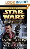 Annihilation: Star Wars (The Old Republic) (Star Wars: The Old Republic - Legends)