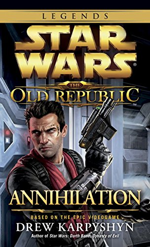 Annihilation: Star Wars (The Old Republic) (Star Wars: The Old Republic - Legends) front-520868