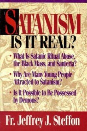 Satanism: Is It Real?, Father Jeffrey Steffon