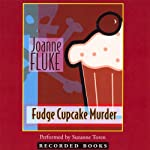 Fudge Cupcake Murder (       UNABRIDGED) by Joanne Fluke Narrated by Suzanne Toren