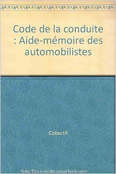 code de la conduite aide m moire des automobilistes collectif 9782110034830 books. Black Bedroom Furniture Sets. Home Design Ideas