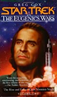 The Eugenics Wars, Vol. 2: The Rise and Fall of Khan Noonien Singh (Star Trek: Eugenics Wars)