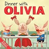 Dinner with Oliviaby Emily Sollinger
