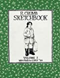 R. Crumb Sketchbook: Mid 1965 to Early '66 (Vol. 2)  (R. Crumb Sketchbook) (R. Crumb Sketchbooks) (1560971053) by Crumb, R.