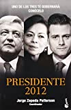 img - for El presidente 2012 (Spanish Edition) book / textbook / text book