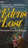 img - for EDENS LOST [ March 1972 ] (against the enchanting backdrop of an Australian mountain retreat, unfolds the story of a family haunted by a sinister shadow from the past) book / textbook / text book