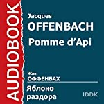 Pomme d'Api [Russian Edition] | Jacques Offenbach