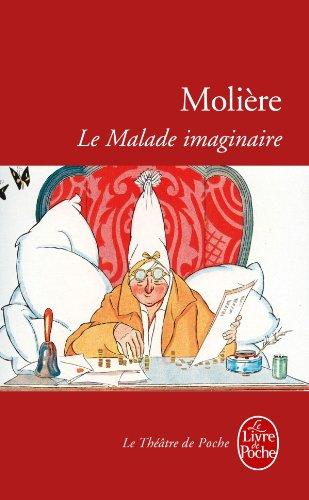 Le Malade Imaginaire (Ldp Theatre) (French Edition)