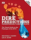 img - for By Michael E. Mann - Dire Predictions, Second Edition: Understanding Climate Change (2nd Edition) (2015-06-17) [Paperback] book / textbook / text book