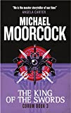 Michael Moorcock Corum - The King of Swords: The Eternal Champion