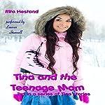 Tina and the Teenage Mom: Tina Stories   Rita Hestand