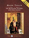 The Mysterious Stranger and Other Stories, with eBook (Tantor Unabridged Classics)