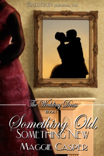 Something Old, Something New (The Wedding Dress)