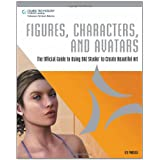 Figures, Characters and Avatars: The Official Guide to Using DAZ Studio to Create Beautiful Art ~ Les Pardew