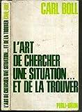 img - for L'art de chercher une situation et de la trouver book / textbook / text book