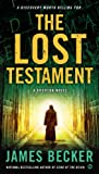 The Lost Testament: A Bronson Novel (Chris Bronson)