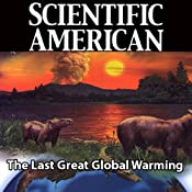 Scientific American: The Last Great Global Warming | [Lee R. Kump]
