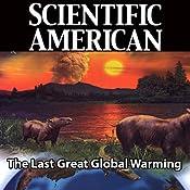 Scientific American: The Last Great Global Warming | [Lee R. Kump]