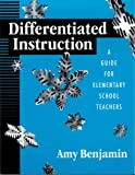 img - for Differentiated Instruction: A Guide For Elementary School Teachers book / textbook / text book