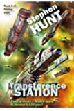 Transference Station (novella 2 of the Sliding Void science fiction series).: The Free Trader Starship Wars