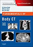 img - for Fundamentals of Body CT, 4e (Fundamentals of Radiology) 4th Edition by Webb, W. Richard, Brant MD, Wiliam E., Major MD, Nancy M. (2014) Paperback book / textbook / text book