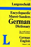 img - for Langenscheidt Encyclopaedic Muret-Sanders German Dictionary (Part 1 A-K) (Muret-Sanders Encyclopedic German Dictionary) book / textbook / text book