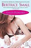 Guilty Pleasures (Pleasures Series)