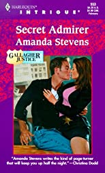 Secret Admirer (Gallagher Justice) (Intrigue, 553)