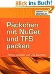 P�ckchen mit NuGet und TFS packen (sh...