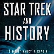 Star Trek and History   [Nancy Reagin]