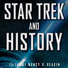 Star Trek and History (       UNABRIDGED) by Nancy Reagin Narrated by Kim McKean