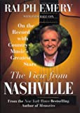 The View from Nashville: On The Record With Country Music's Greatest Stars