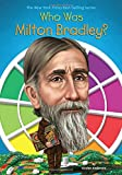 img - for Who Was Milton Bradley? book / textbook / text book