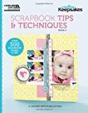 Scrapbook Tips & Techniques, Book 2 (Creating Keepsakes) Creating Keepsakes scrapbook magazine editors