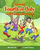 Celebrate the Fourth of July with Champ, the Scamp (Stories to Celebrate)