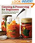 Canning and Preserving for Beginners:...