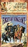 Flight of Vengeance (Witch World: The Turning, Bk. 2)