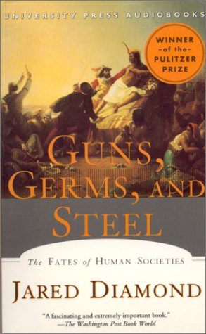 Guns,Germs, and Steel
