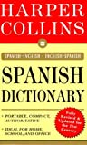 HarperCollins Spanish Dictionary: Spanish-English/English-Spanish (006273749X) by HarperCollins