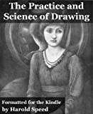 The Practice and Science of Drawing (Fully Illustrated and Formatted for Kindle)