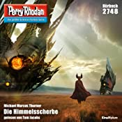 Die Himmelsscherbe (Perry Rhodan 2748)   Michael Marcus Thurner