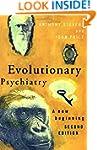Evolutionary Psychiatry, second editi...