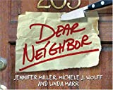 Dear Neighbor (0740746383) by Miller, Jennifer