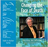 img - for Changing the Face of Death: Pupil Book: The Story of Dame Cecily Saunders (Faith in Action) book / textbook / text book