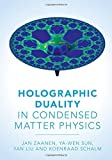 img - for Holographic Duality in Condensed Matter Physics by Jan Zaanen (2015-12-24) book / textbook / text book