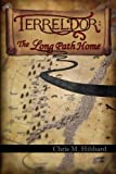 img - for Terreldor: The Long Path Home (Adventures in Terreldor) (Volume 3) book / textbook / text book