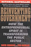 img - for Reinventing Government: How the Entrepreneurial Spirit is Transforming the Public Sector (Plume) by David Osborne (1993-02-01) book / textbook / text book