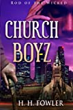 Church Boyz: Rod of the Wicked