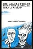 John Collier and Fredric Brown Went Quarrelling Through My Head (0932445365) by Salmonson, Jessica Amanda