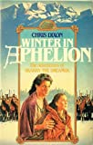 Winter in Aphelion: The Adventures of Skarry the Dreamer (0044403941) by Dixon, Chris